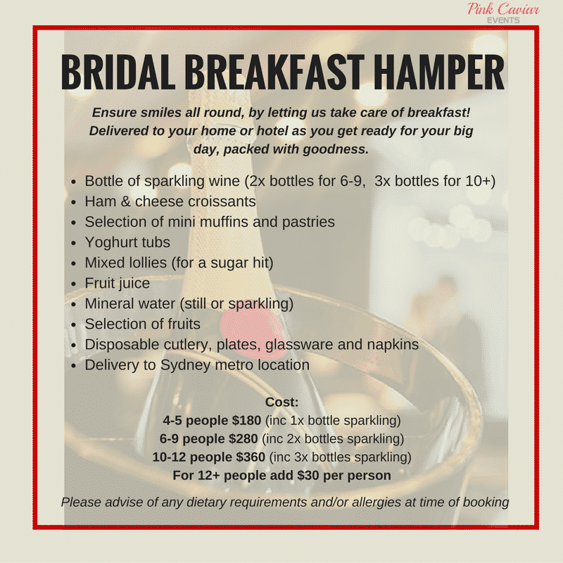 Bridal Party Catering: bridal breakfast hamper