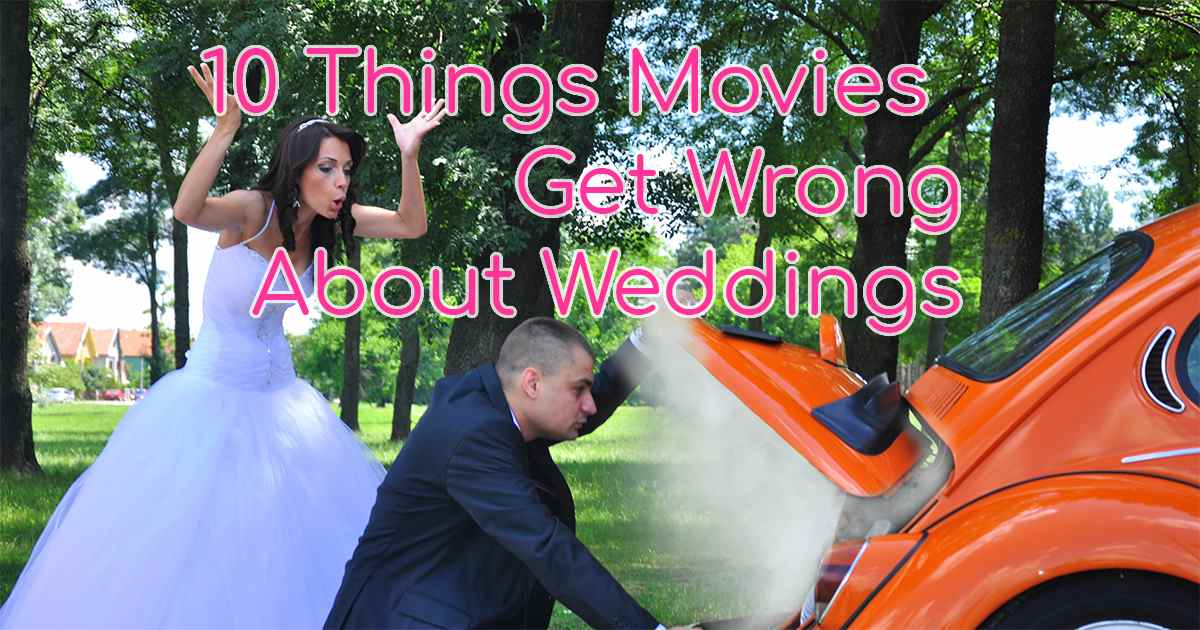 Movies Get Wrong About Weddings Angry Bride Car Trouble Groom