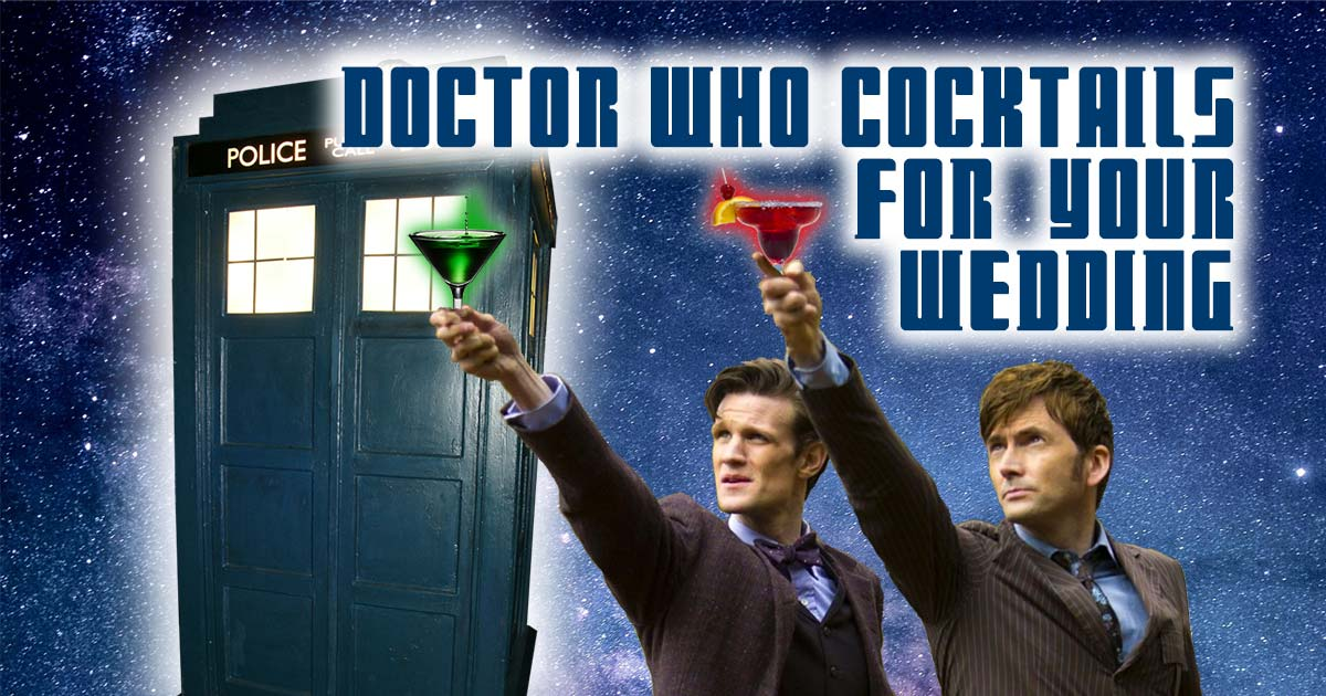 doctor who themed cocktails for your wedding social media thumbnail