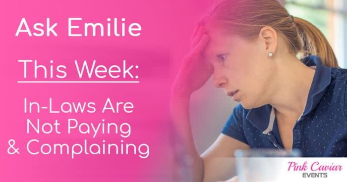 Ask Emilie In-Laws Are Not Paying: Stressful Wedding Advice Social Media Thumbnail Wedding Planner Advice Blog